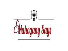 mahogany says.jpg