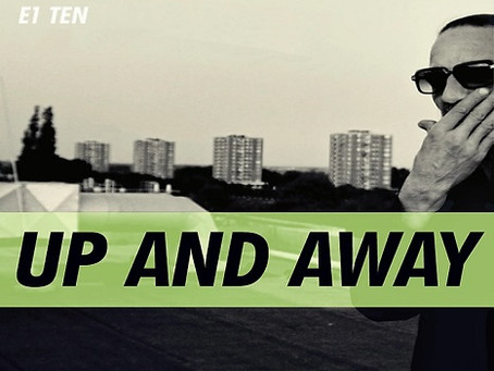 E1 Ten releases brand new single 'Up and Away'