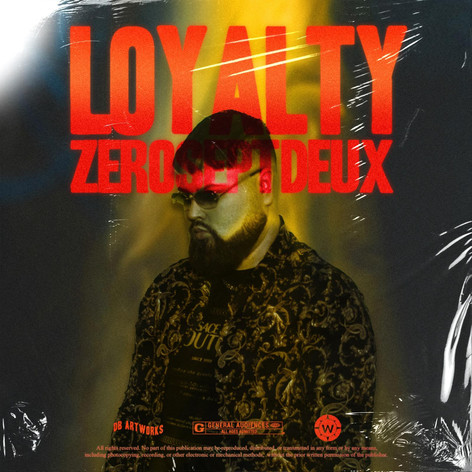 ZeroSeptDeux - Loyalty