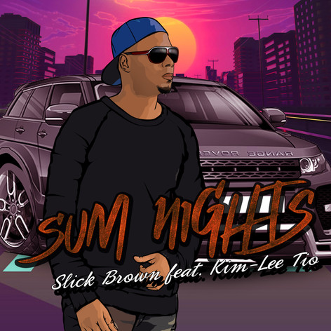 Slick Brown - Sum Nights