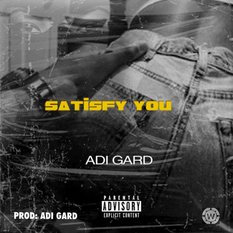 Adi Gard - Satisfy You