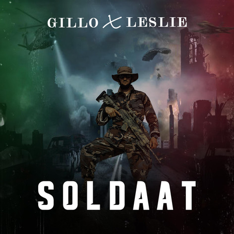 Gillo ft. Leslie - Soldaat