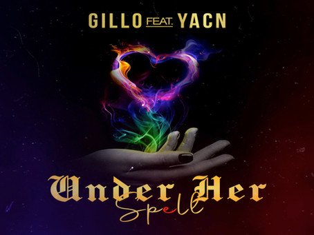 Gillo releast afro single 'Under Her Spell'