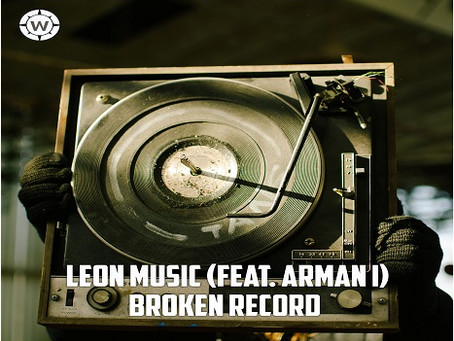 Leon Music featuring Armani releases 'Broken Record'
