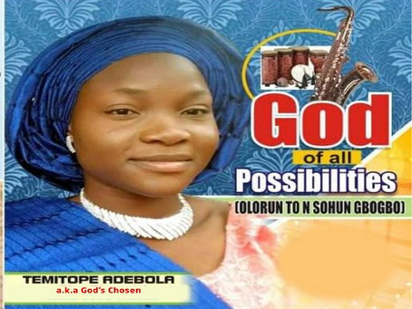 Temitope Adebola releases debut album 'God of all Possibilities' (2020)