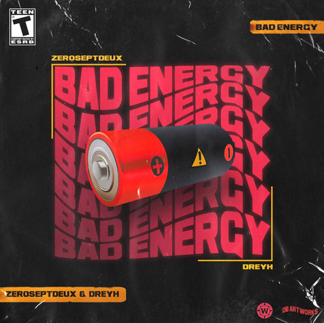 ZeroSeptDeux ft. Dreyh - Bad Energy