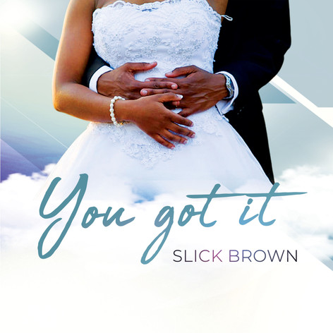 Slick Brown - You Got It