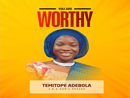 Temitope Adebola releases 'You Are Worthy'