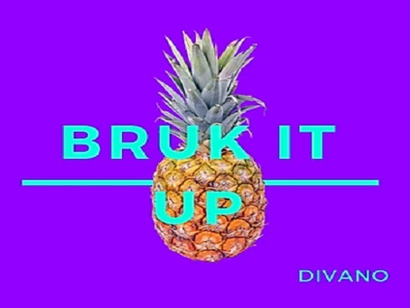 Check out the new single by Divano: 'Bruk it Up'
