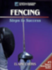 Fencing Steps to Success Book by Elaine Cheris