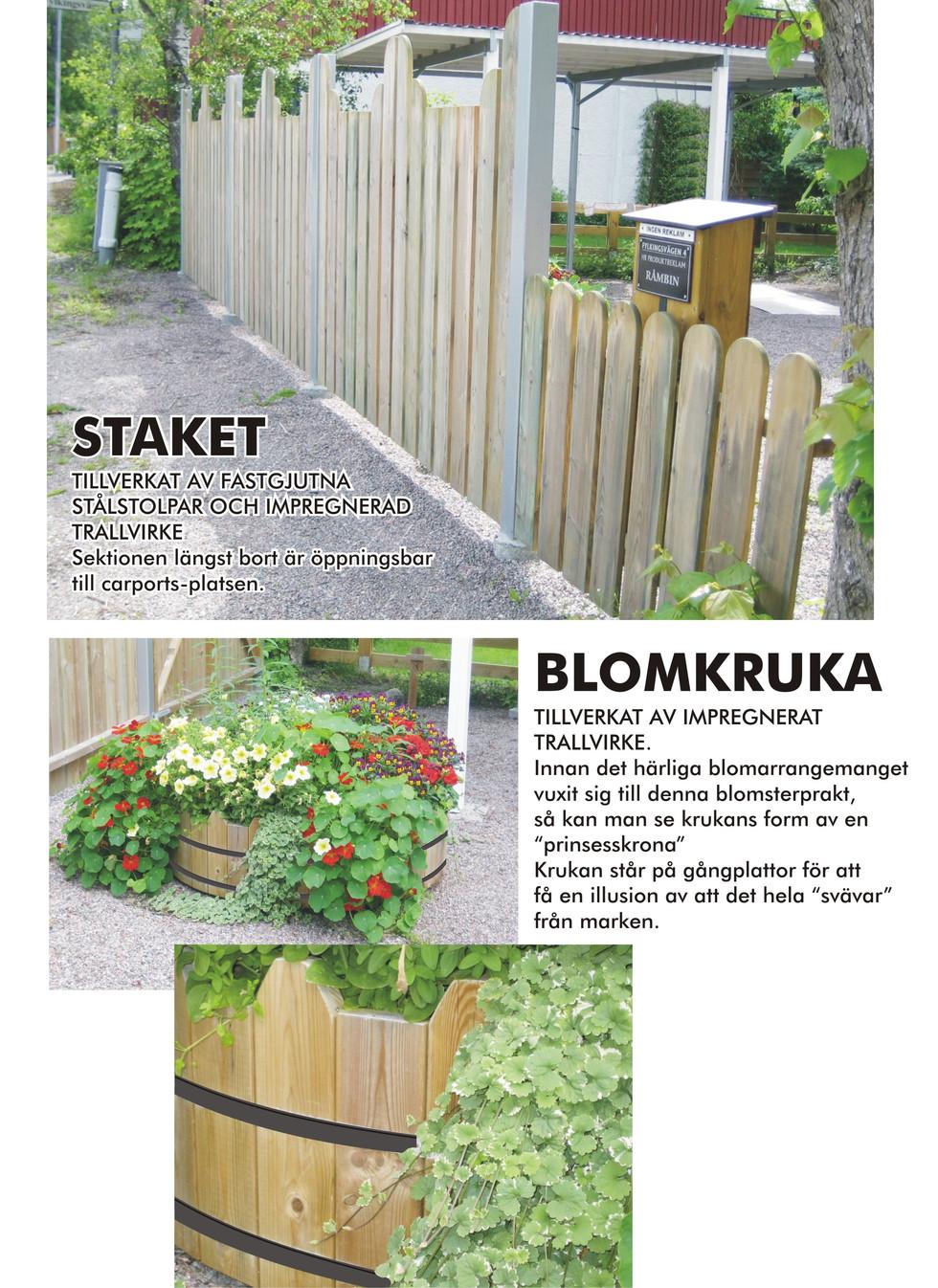 SNICK Staket & Blomkruka.jpg
