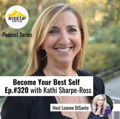 Kathi Sharpe-Ross Ep. #320