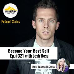 Josh Rossi Ep. #321