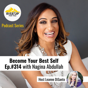 Episode #314 with Nagina Abdulla – The Simplest Habits Work the Best!