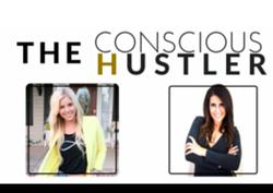 The Conscious Hustler