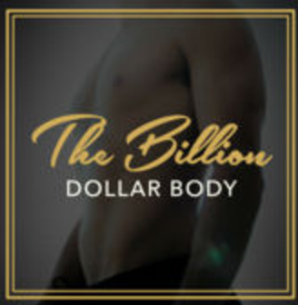 The Billion Dollar Body