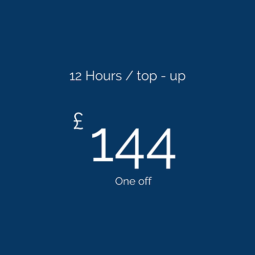 12 Hours / top-up