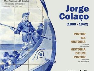 """Visite a exposição """"Exposição Jorge Colaço (1868-1942) Pintor da História, História de um Pinto"""
