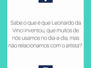 Fan Facts | Sabe o que é que o Leonardo da Vinci inventou, que muitos de nós usamos no dia-a-dia?