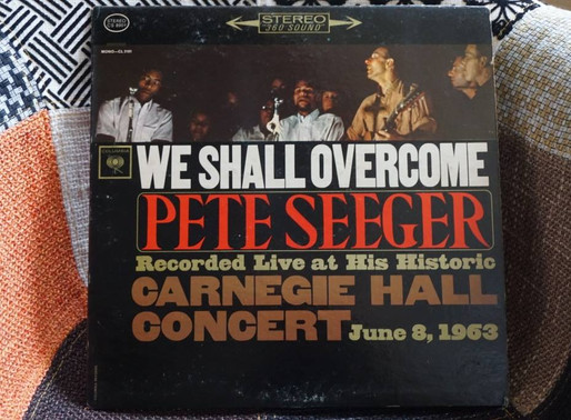Pete Seeger『We Shall Overcome Complete Carnegie Hall Concert』(1963)