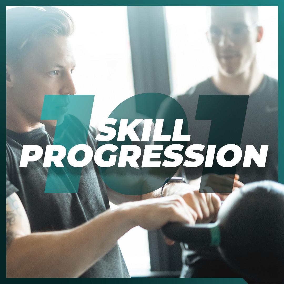 Skill Progressions