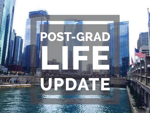 Post-Grad Life Update