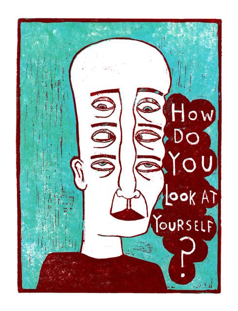 How Do You Look At Yourself?