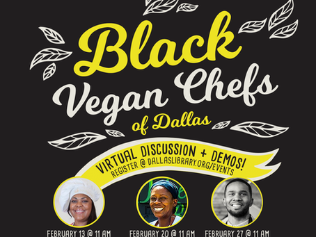 Dallas Public Library Presents Black Vegan Chefs of Dallas