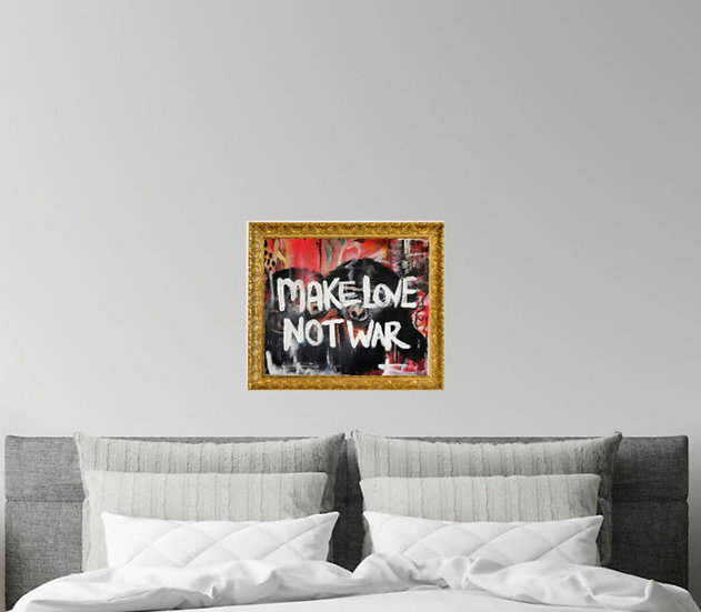 Make love. Not war.