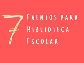 7 Ideias de Eventos na Biblioteca Escolar