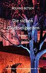 historische Bücher, Liebesroman, Roman, Roland Betsch