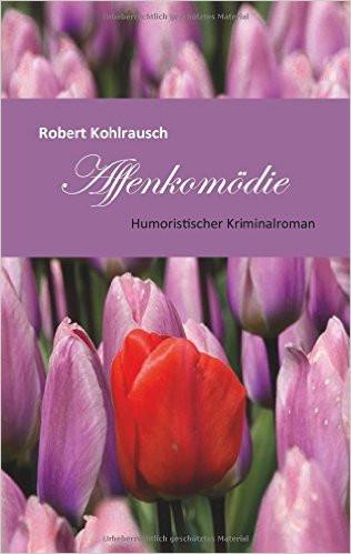 Affenkomödie - Kriminalroman - Klassische Literatur