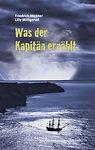 Seeabenteuer, Friedrich Meister, Roman, Seegeschichte