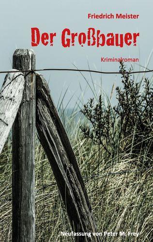 Der Großbauer - Kriminalroman - klassische Literatur