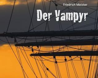 Der Vampyr - Ein Seeabenteuer