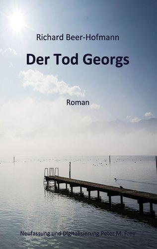 Der Tod Georgs von Richard Beer-Hofmann