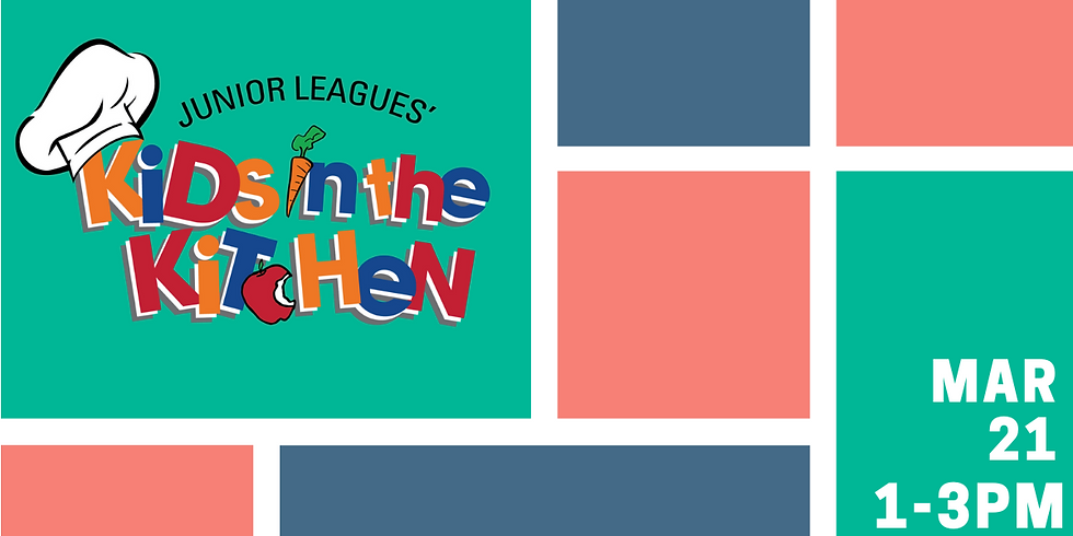 Kids in the Kitchen 2020 - CANCELED / POSTPONED