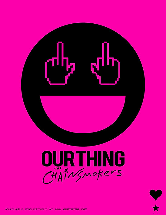THE CHAINSMOKERS X OUR THING