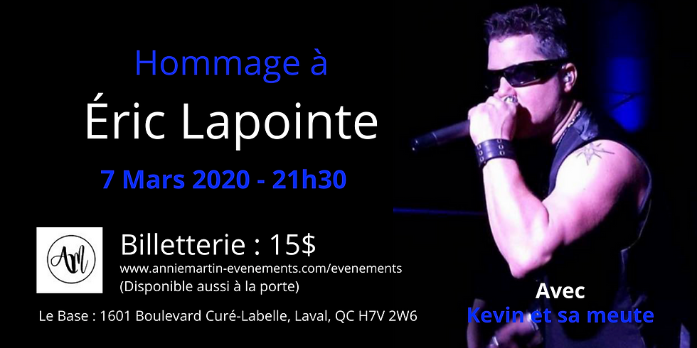 Éric Lapointe (Hommage)