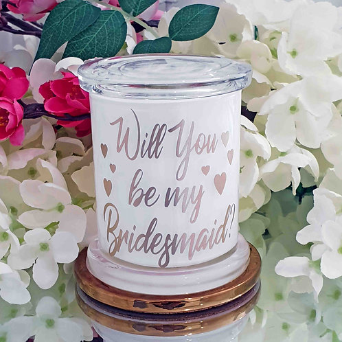 Will You Be My Bridesmaid Soy Candle