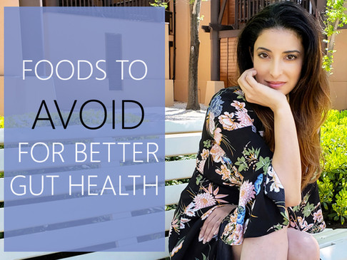 Foods To Avoid For Better Gut Health & Healing Autoimmune Conditions
