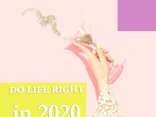 Do Life Right in 2020