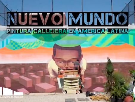 """[ 🎬 CINE EN LÍNEA 🎬 ]  """"Nuevo Mundo: Pintura Callejera en América Latina"""""""