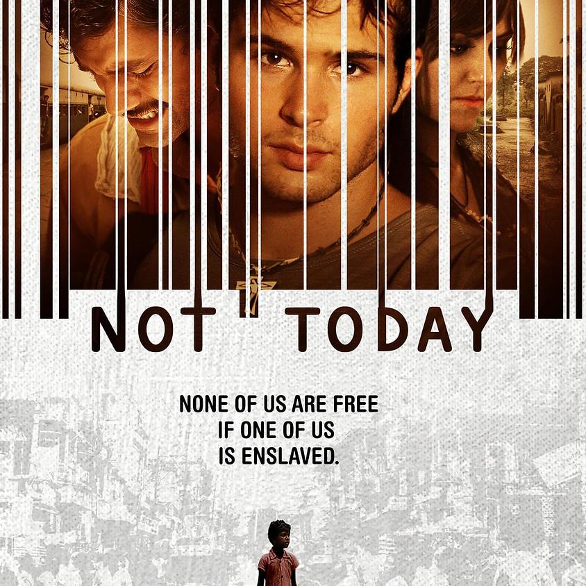 Not Today: Movie Night