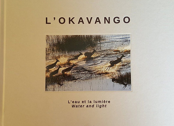 L'Okavango, l'eau et la lumière