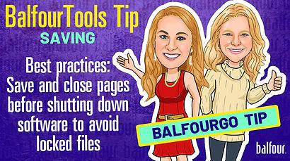 Balfour Tools_BG_Saving Correctly and Lo