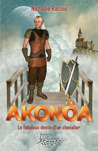 AKONÖA - Le fabuleux destin d'un chevalier