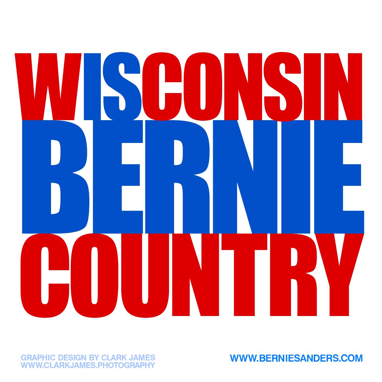 Wisconsin-Is-Bernie-Sanders-By-Clark-James