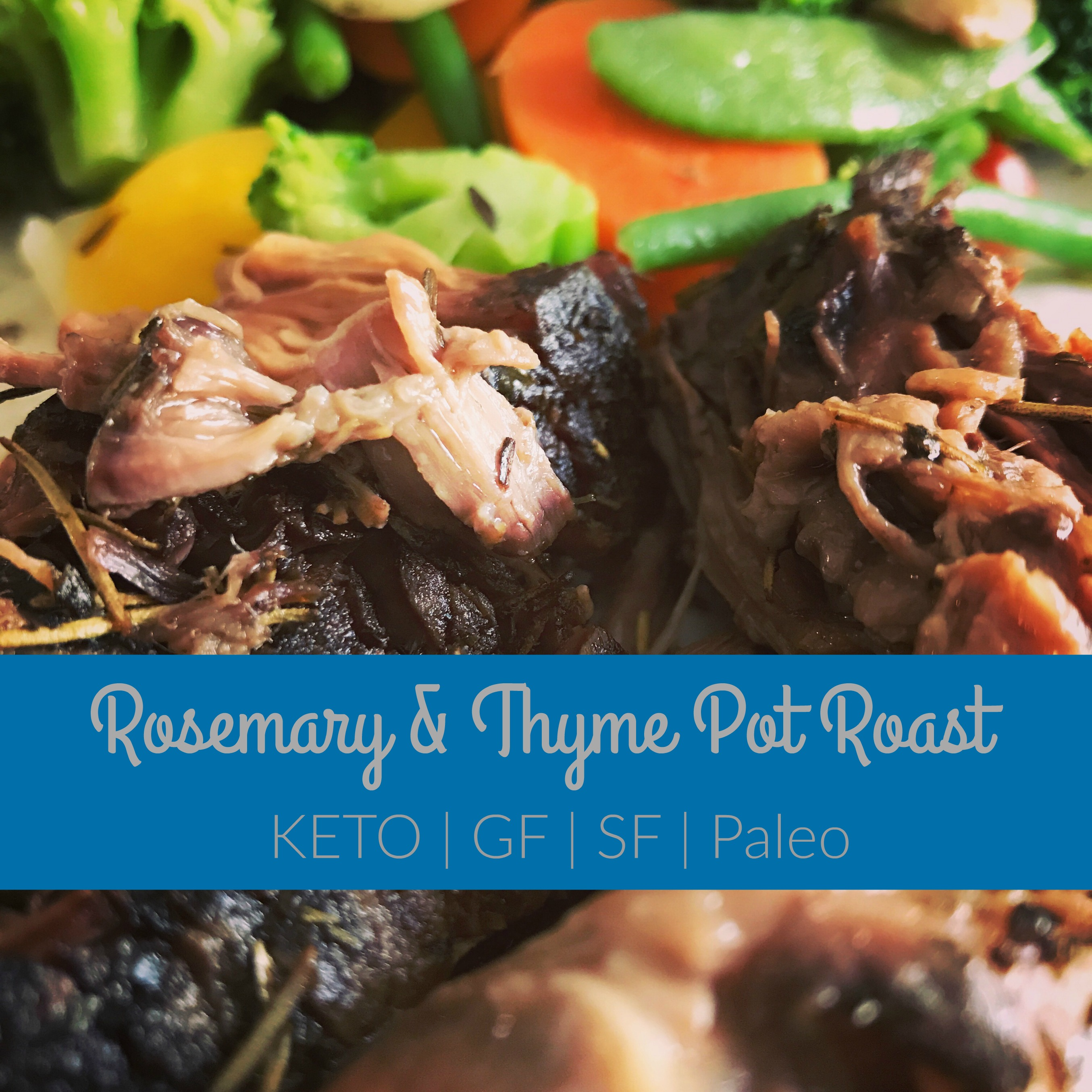 Rosemary & Thyme Pot Roast | Keto In Pearls | A Ketogenic Lifestyle Blog