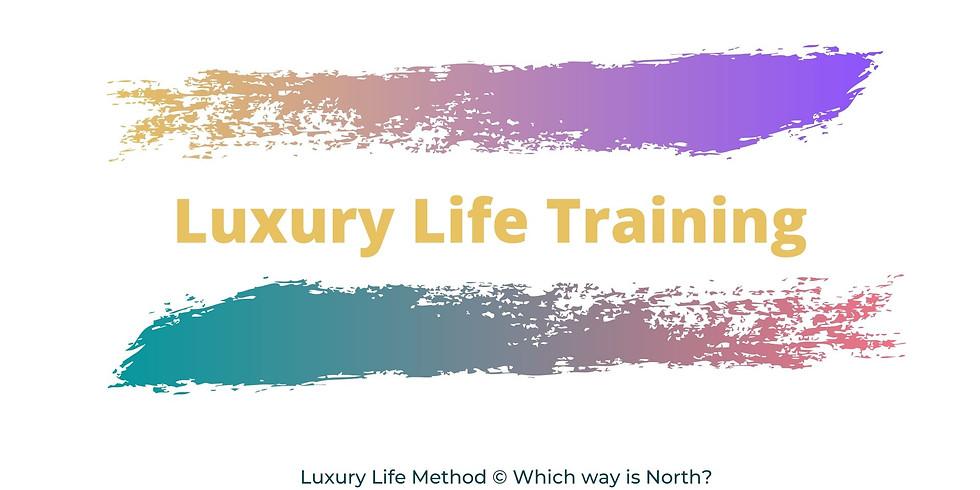 Luxury Life Training [online] (1)